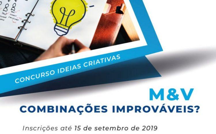 """Concurso de Ideias Criativas """"M&V – Combinações Improváveis?"""" aceita inscrições até 15 de setembro"""