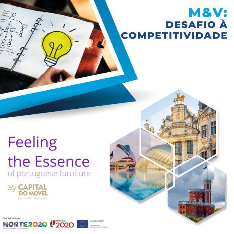 Projetos 'M&V: Desafio à Competitividade' e 'Capital do Móvel – Feeling the Essence' concluem os seus trabalhos