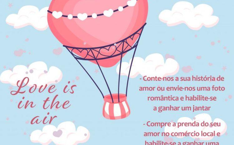 O amor está no ar em Paços de Ferreira