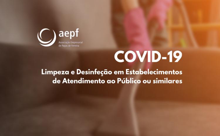 COVID-19: Limpeza e Desinfeção em Estabelecimentos de Atendimento ao Público ou similares