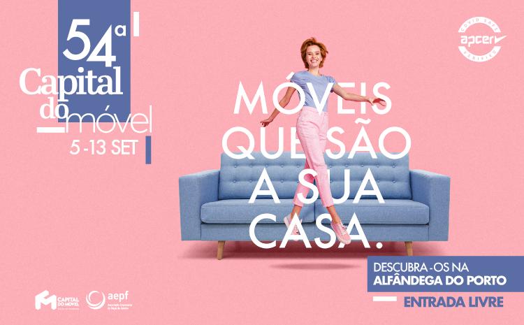 54ª Capital do Móvel regressa à Alfândega do Porto em Setembro