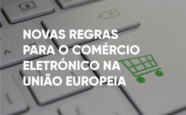 Novas regras para o comércio eletrónico na UE