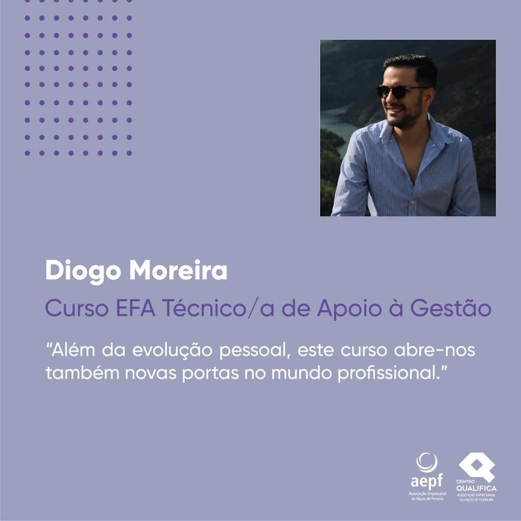 Testemunho Diogo Moreira