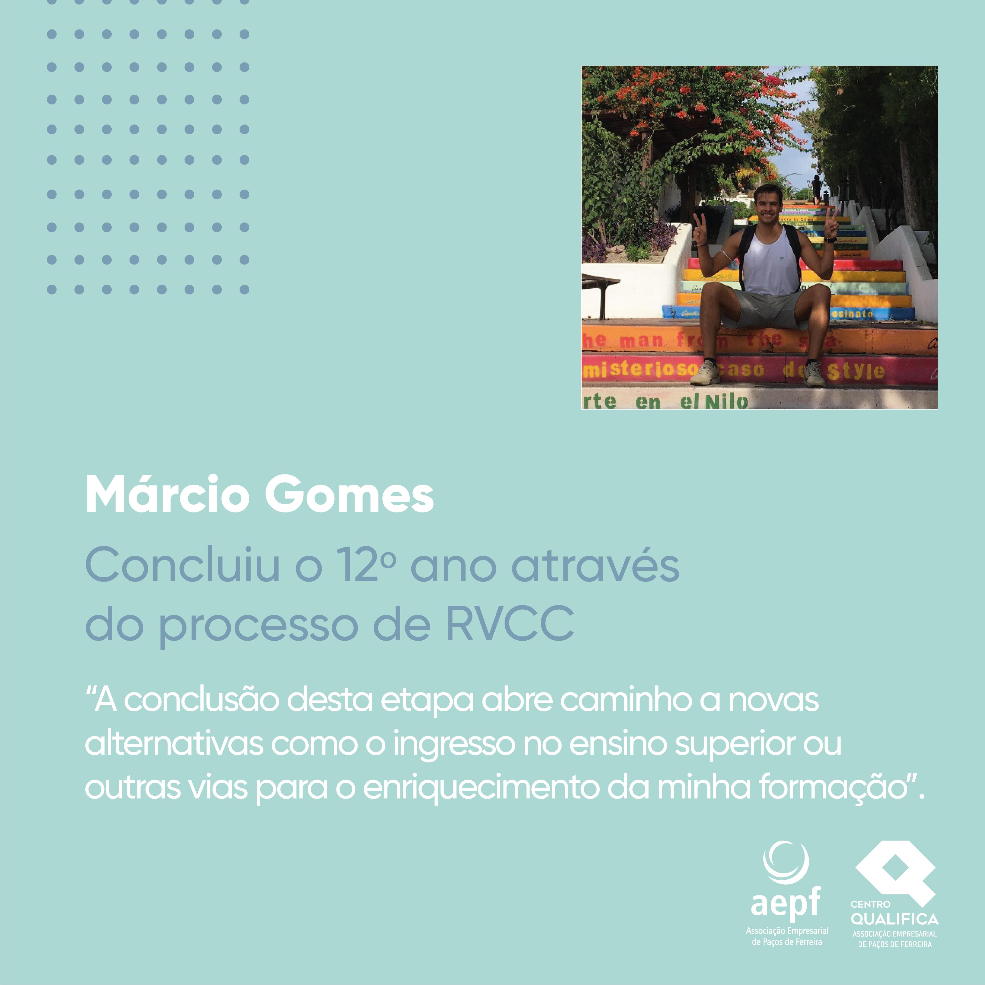 Testemunho Márcio Gomes